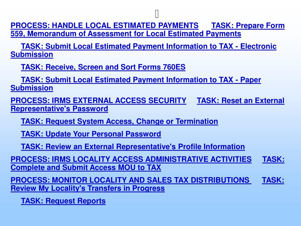 PROCESS: HANDLE LOCAL ESTIMATED PAYMENTS