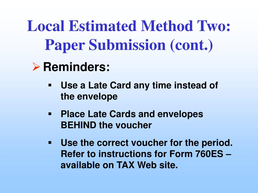 Local Estimated Method Two:  Paper Submission (cont.)