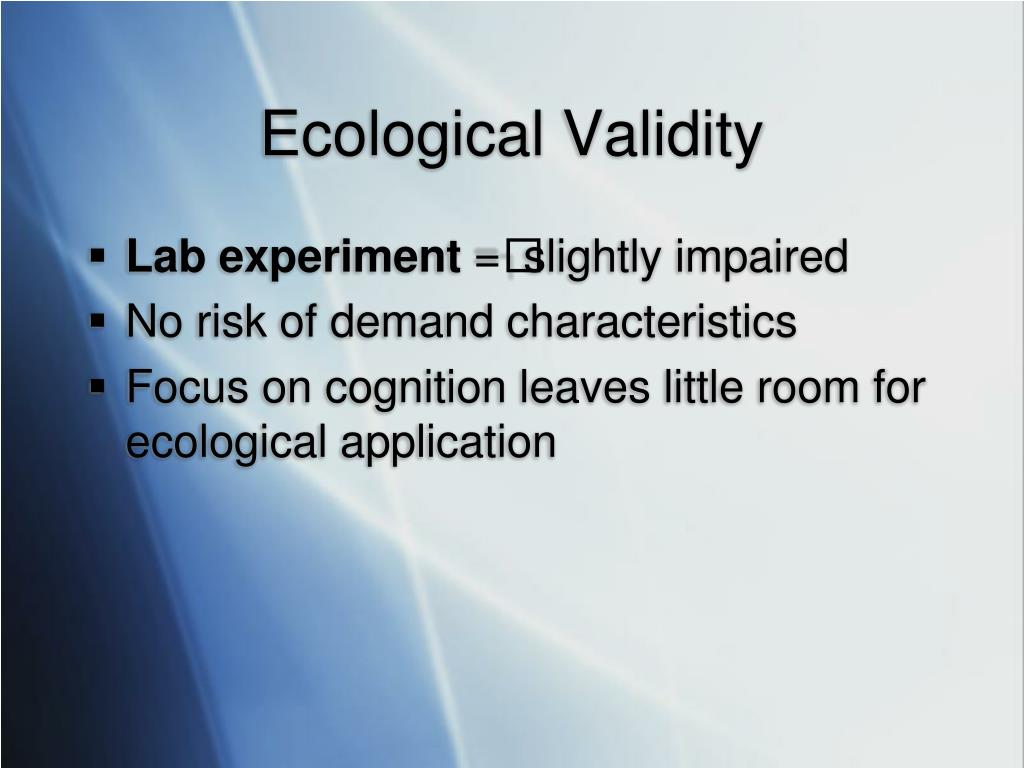 Ecological Validity