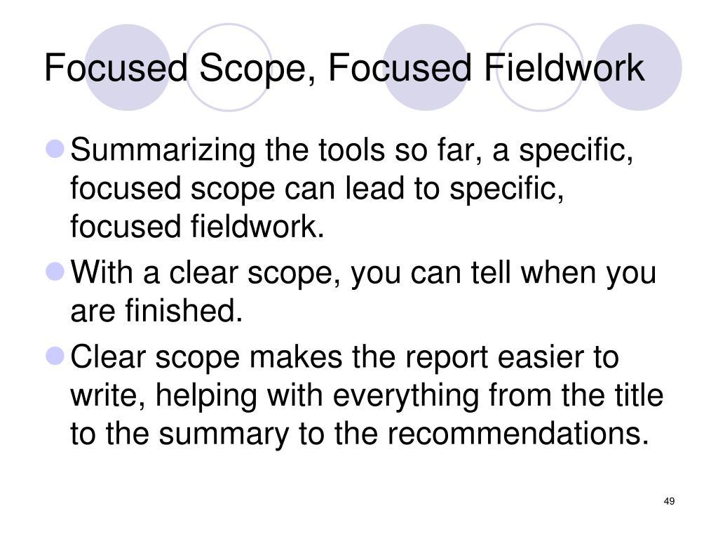 Focused Scope, Focused Fieldwork