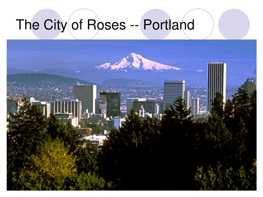 The City of Roses -- Portland