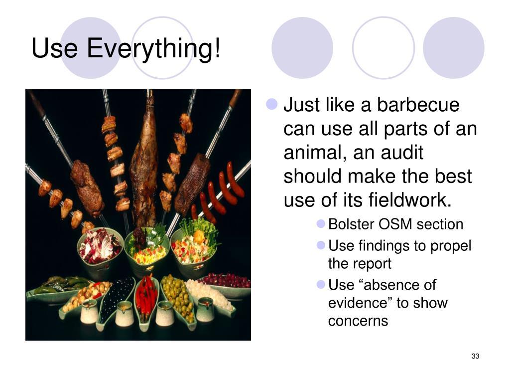 Use Everything!