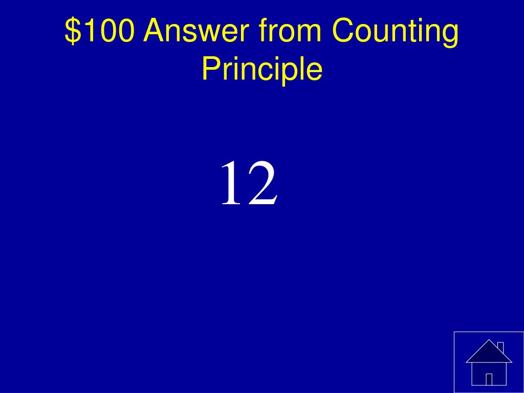 $100 Answer from Counting Principle