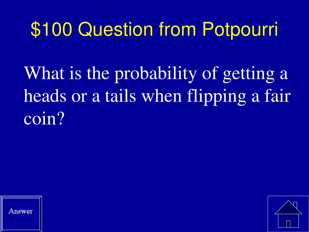 $100 Question from Potpourri