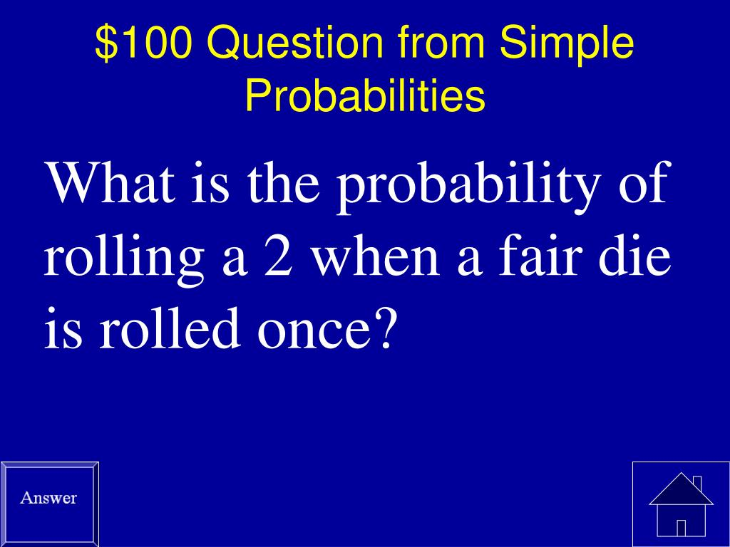 $100 Question from Simple Probabilities