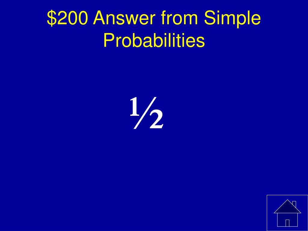 $200 Answer from Simple Probabilities