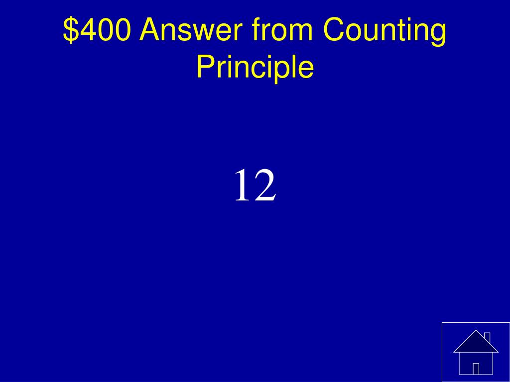 $400 Answer from Counting Principle