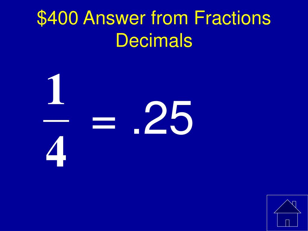 $400 Answer from Fractions Decimals