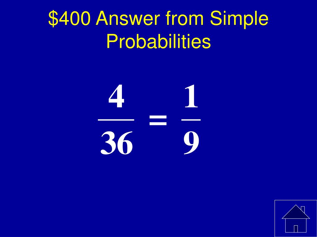 $400 Answer from Simple Probabilities