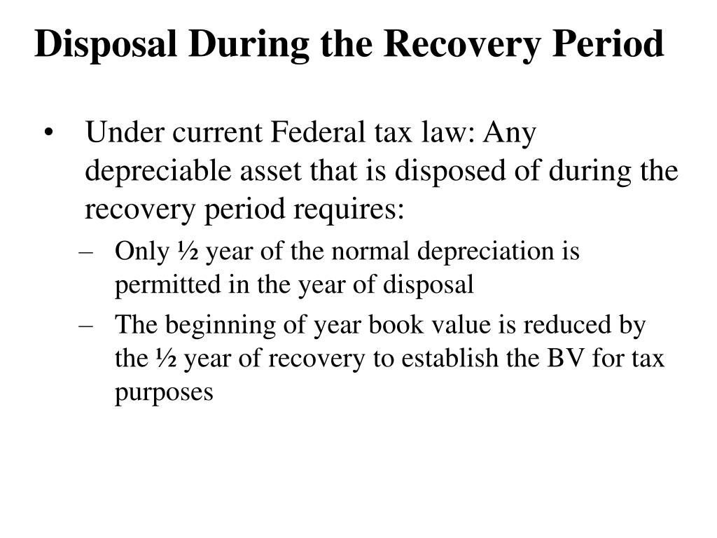 Disposal During the Recovery Period