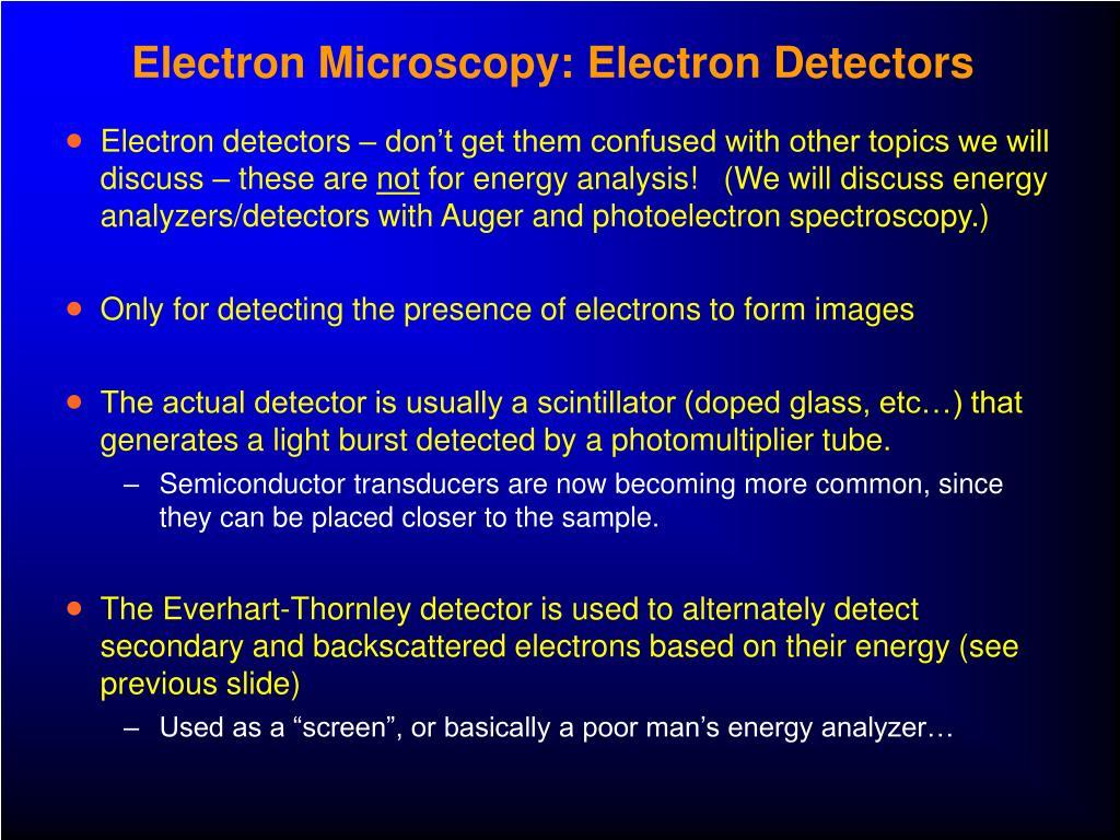 Electron Microscopy: Electron Detectors