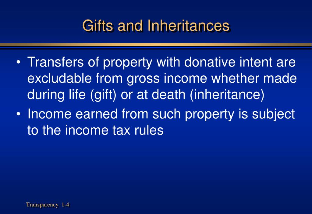 Gifts and Inheritances