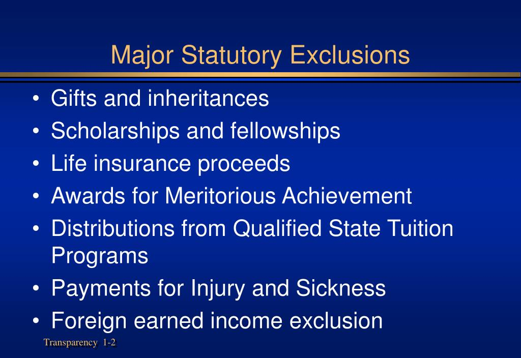 Major Statutory Exclusions