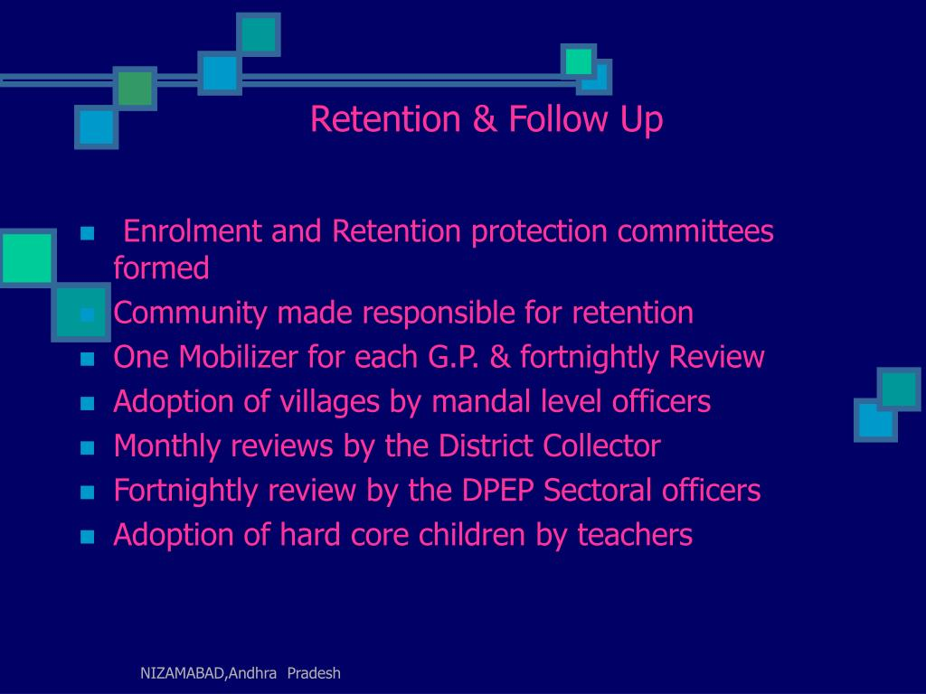 Retention & Follow Up