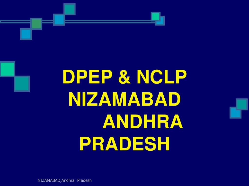 DPEP & NCLP