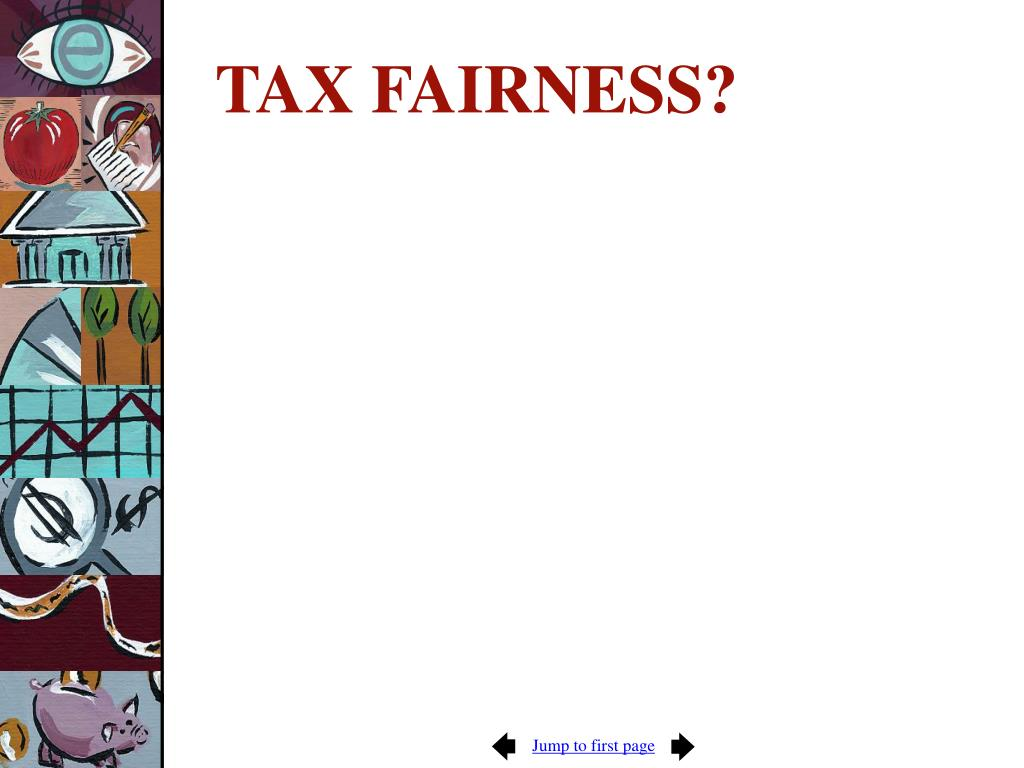 TAX FAIRNESS?
