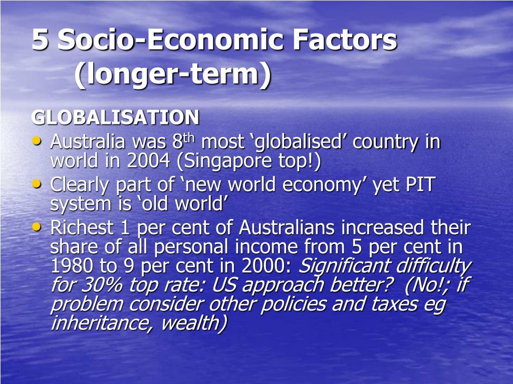 5 Socio-Economic Factors (longer-term)