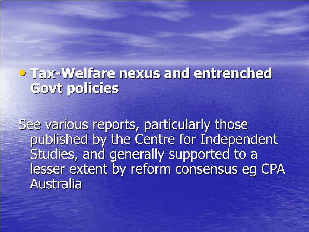 Tax-Welfare nexus and entrenched Govt policies