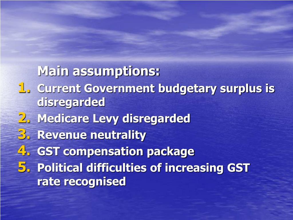 Main assumptions: