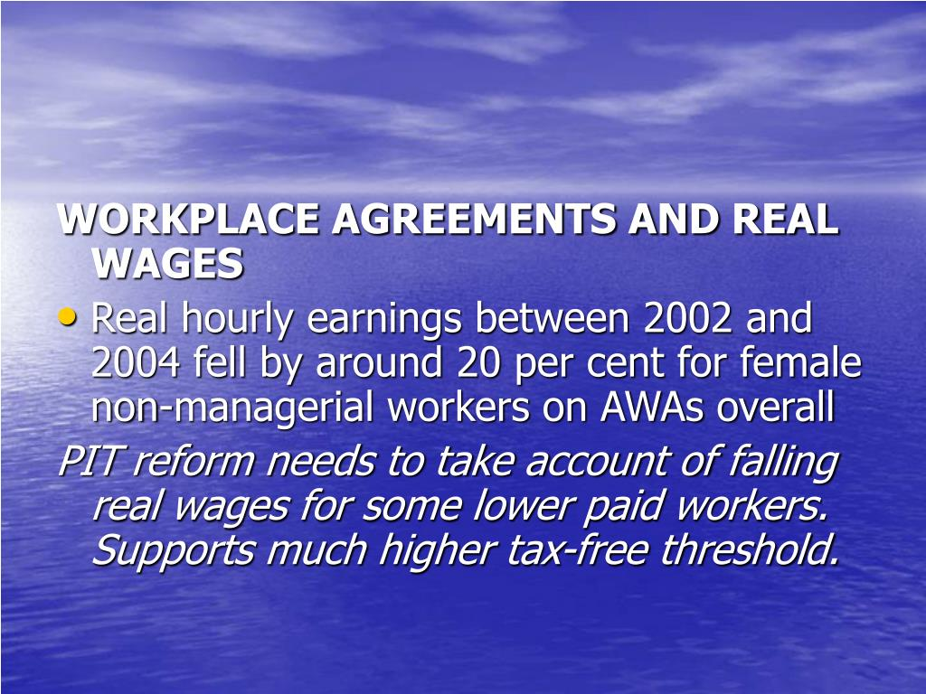 WORKPLACE AGREEMENTS AND REAL WAGES