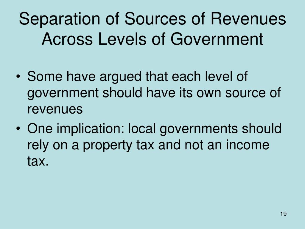 Separation of Sources of Revenues Across Levels of Government