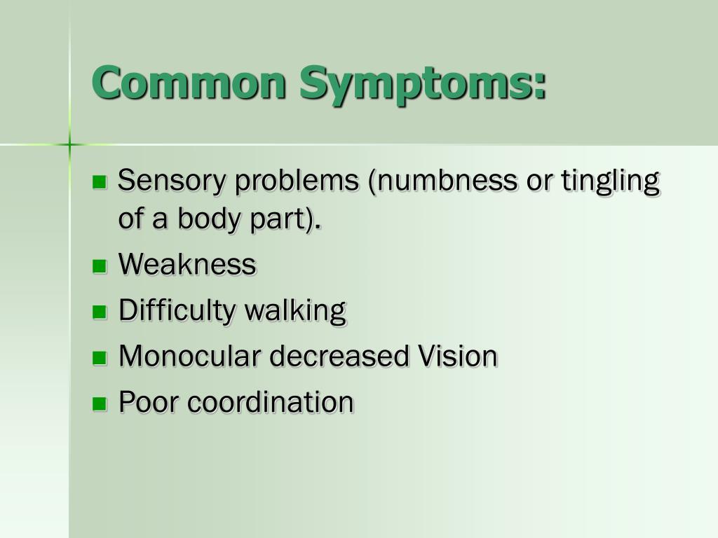 Common Symptoms: