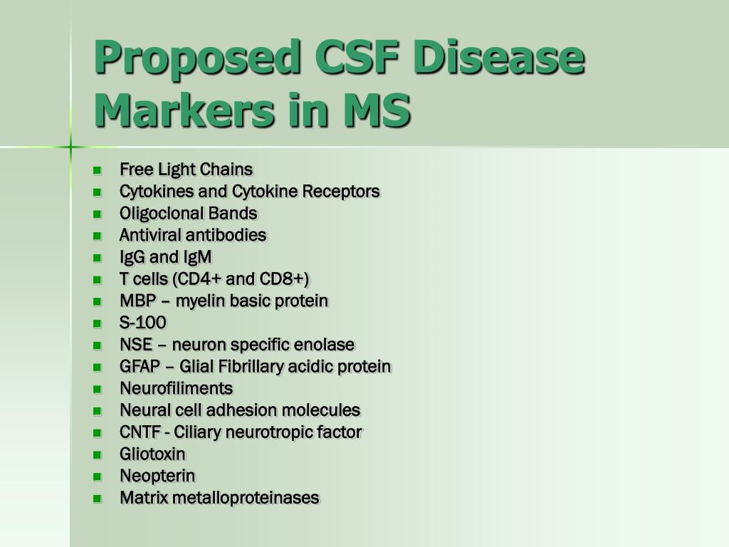Proposed CSF Disease Markers in MS