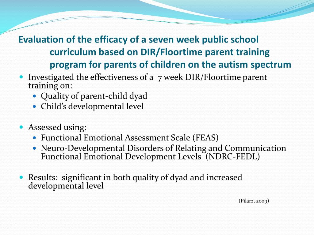 Evaluation of the efficacy of a seven week public school curriculum based on DIR/Floortime parent training program for parents of children on the autism spectrum