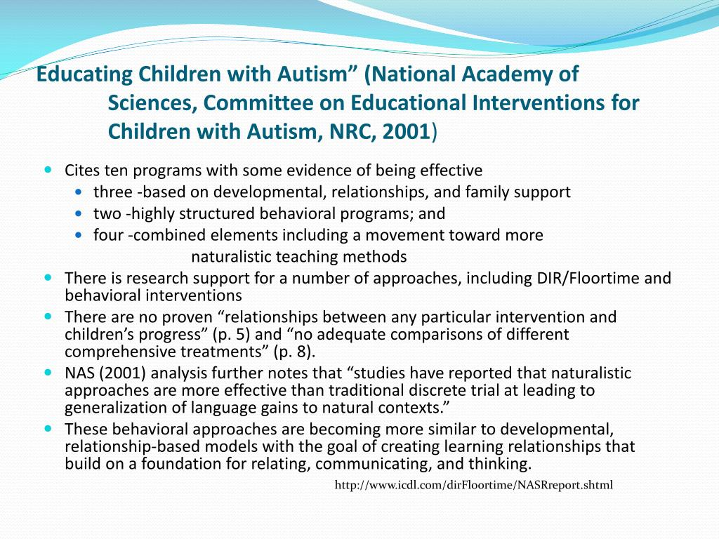 "Educating Children with Autism"" (National Academy of Sciences, Committee on Educational Interventions for Children with Autism, NRC, 2001"