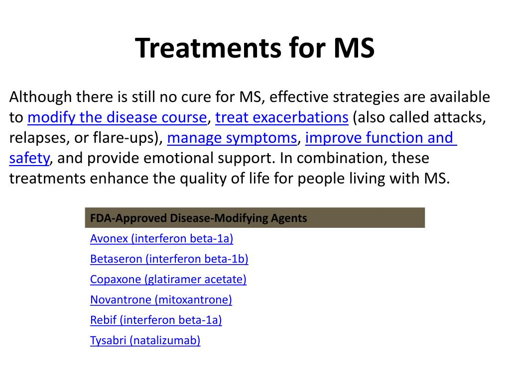 Treatments for MS