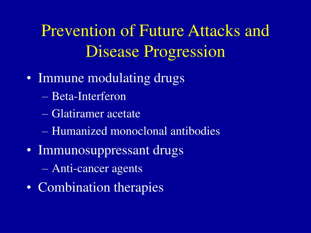Prevention of Future Attacks and Disease Progression