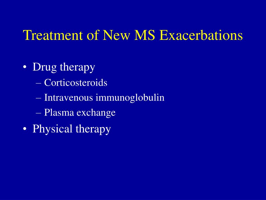 Treatment of New MS Exacerbations
