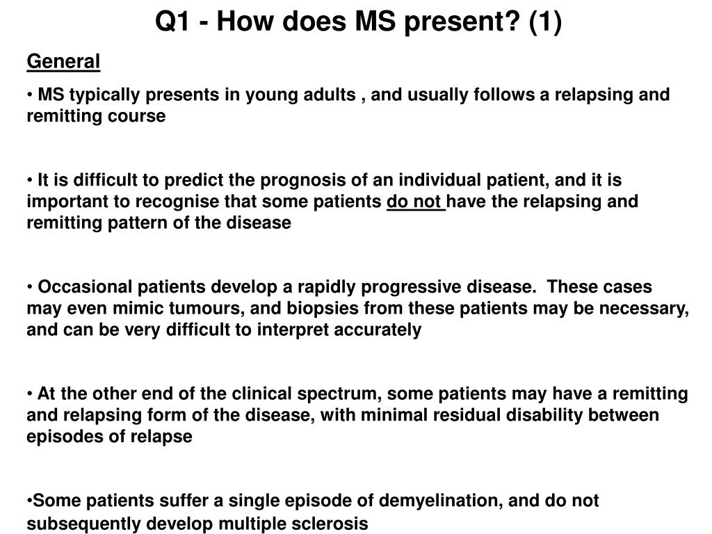 Q1 - How does MS present? (1)