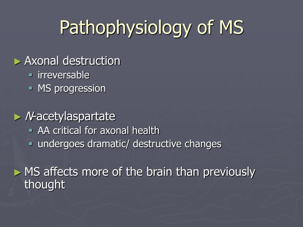 Pathophysiology of MS