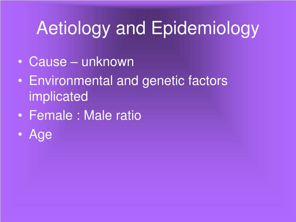 Aetiology and Epidemiology