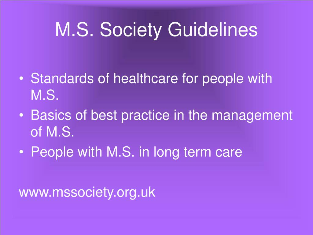 M.S. Society Guidelines