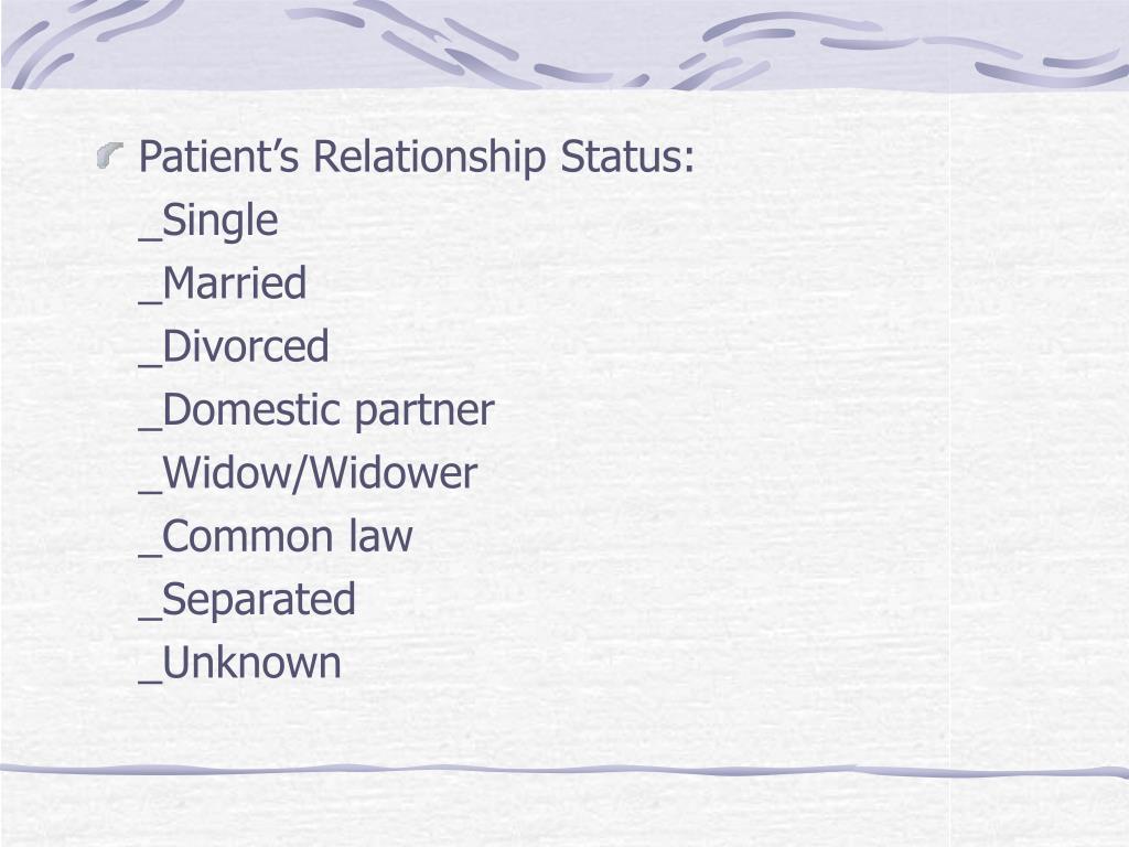 Patient's Relationship Status:
