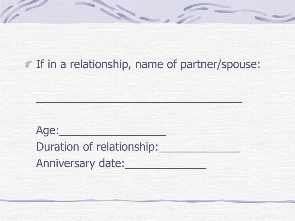 If in a relationship, name of partner/spouse: