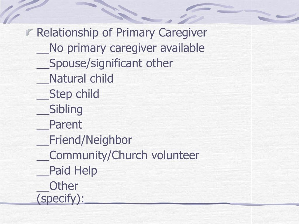Relationship of Primary Caregiver
