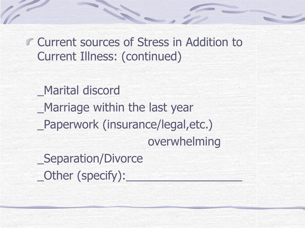 Current sources of Stress in Addition to Current Illness: (continued)