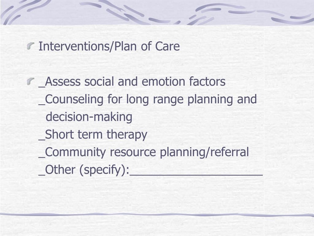 Interventions/Plan of Care