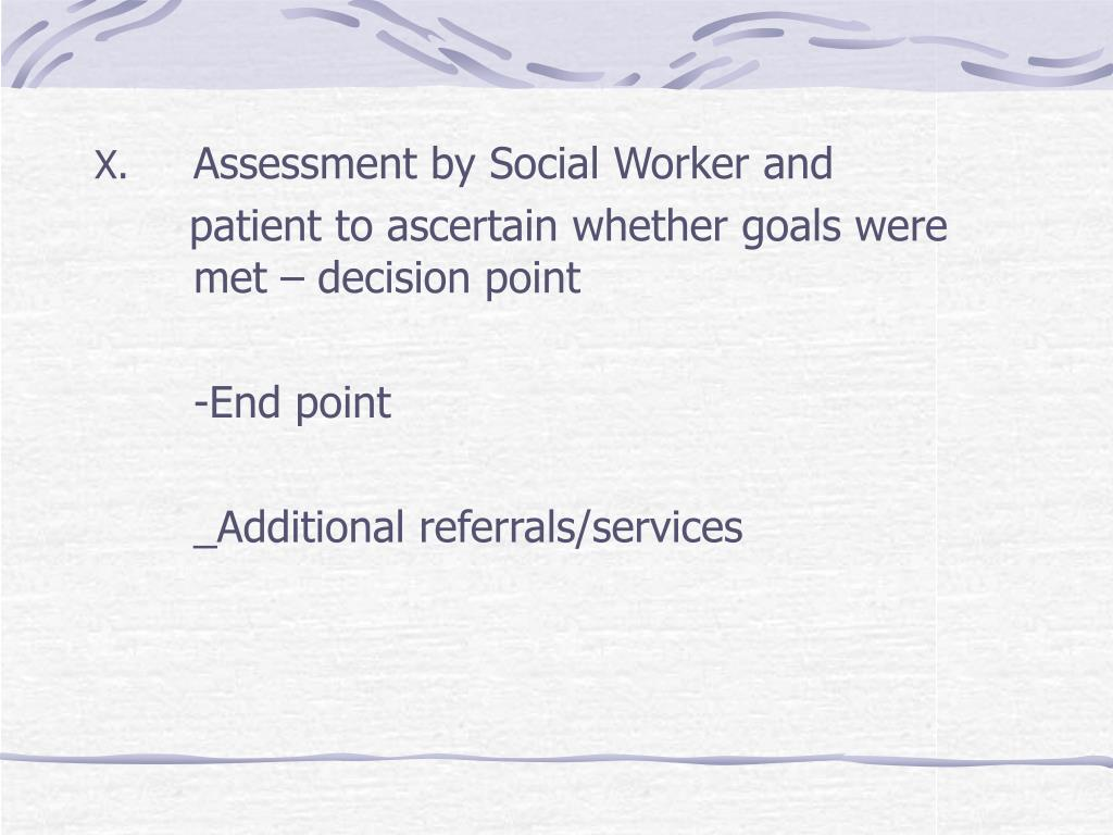 Assessment by Social Worker and