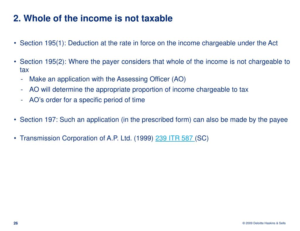 2. Whole of the income is not taxable