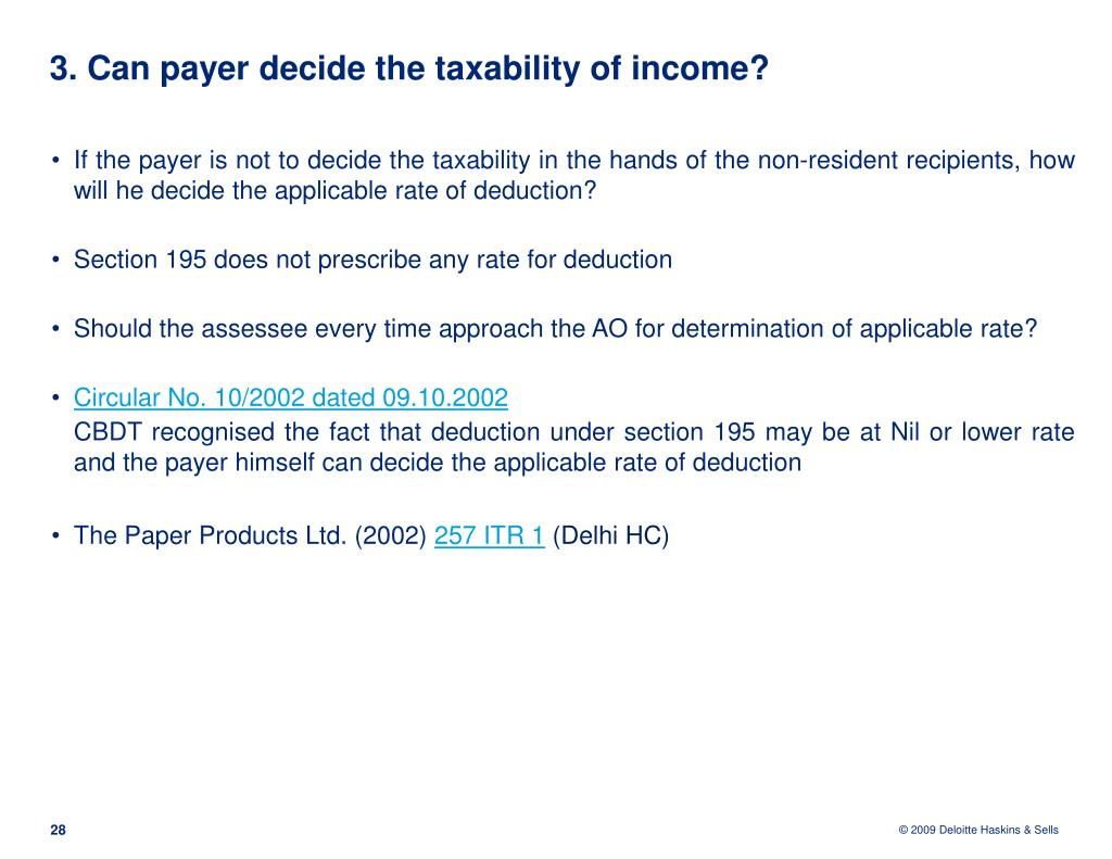 3. Can payer decide the taxability of income?
