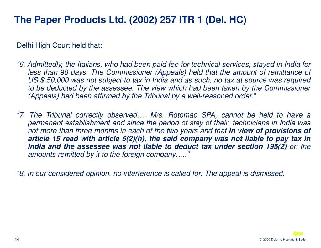 The Paper Products Ltd. (2002) 257 ITR 1 (Del. HC)