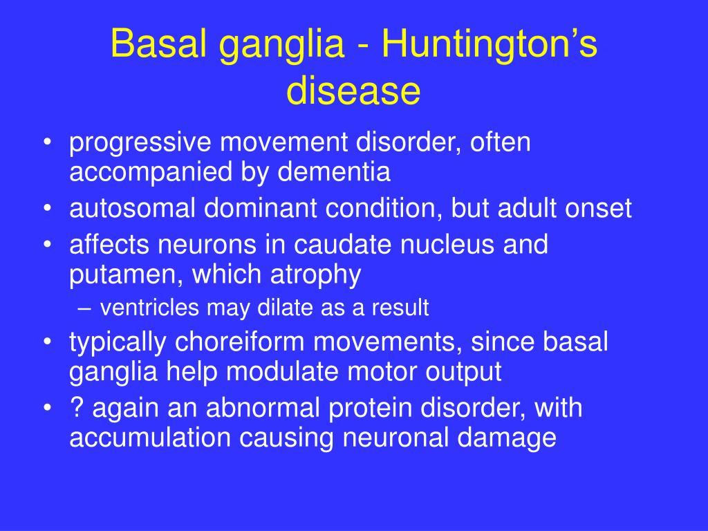 Basal ganglia - Huntington's disease