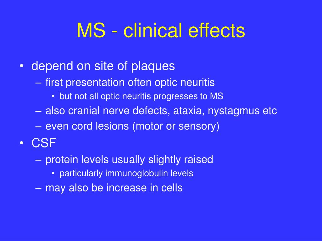 MS - clinical effects