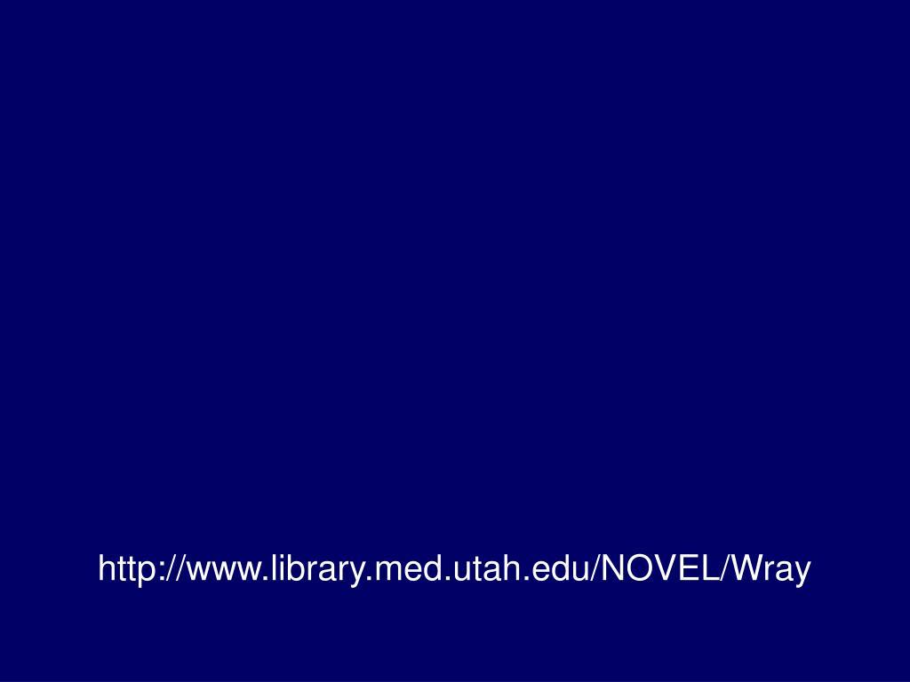 http://www.library.med.utah.edu/NOVEL/Wray