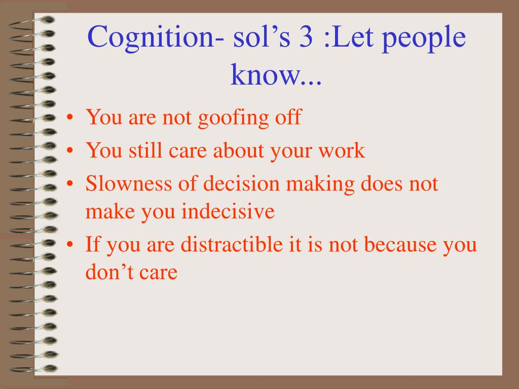 Cognition- sol's 3 :Let people know...