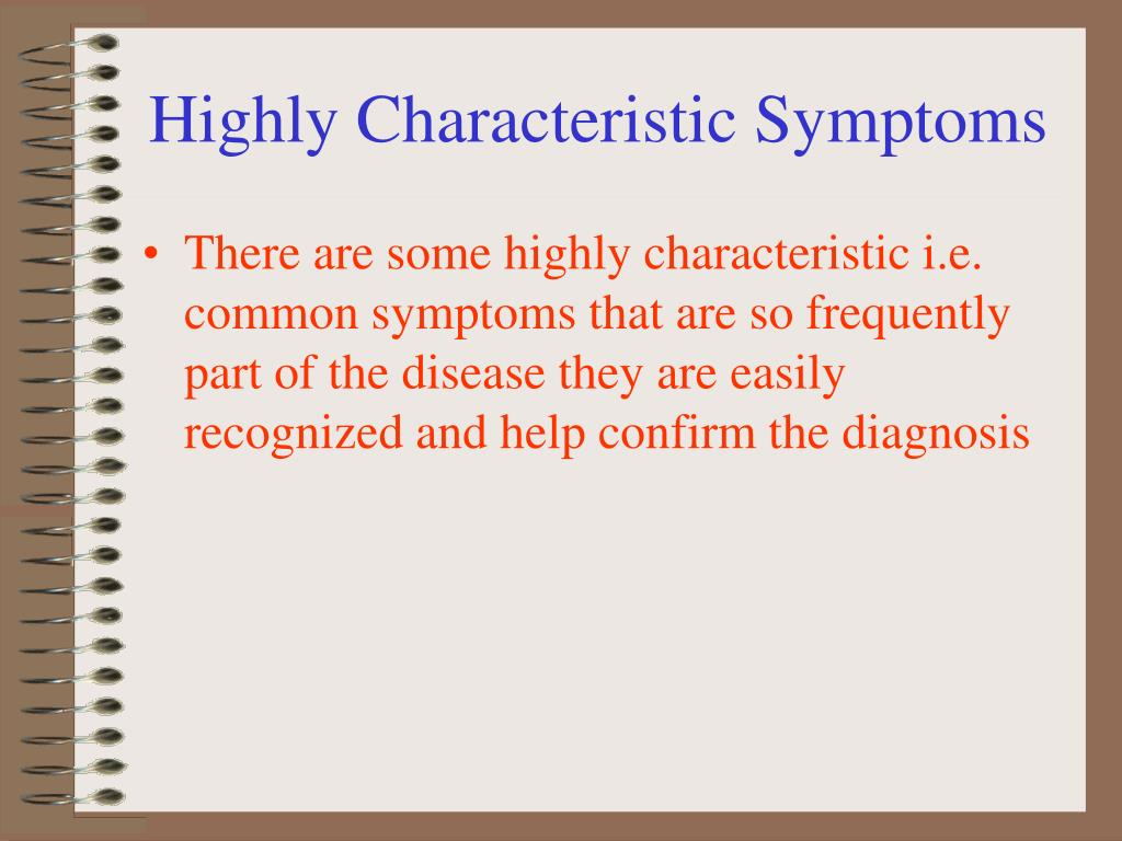 Highly Characteristic Symptoms